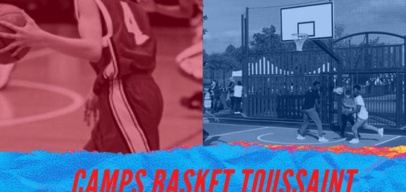 Camps basket Toussaint